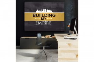 Wandbild Motivation - BUIILDING MY EMPIRE